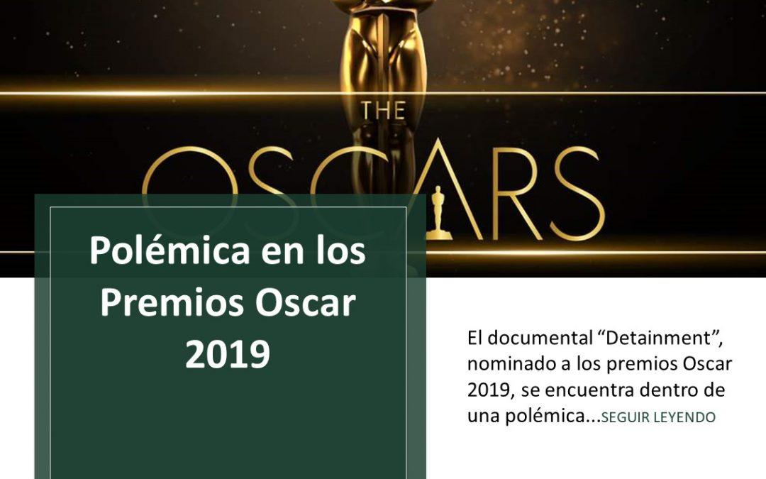 Polémica en los Premios Oscar 2019.