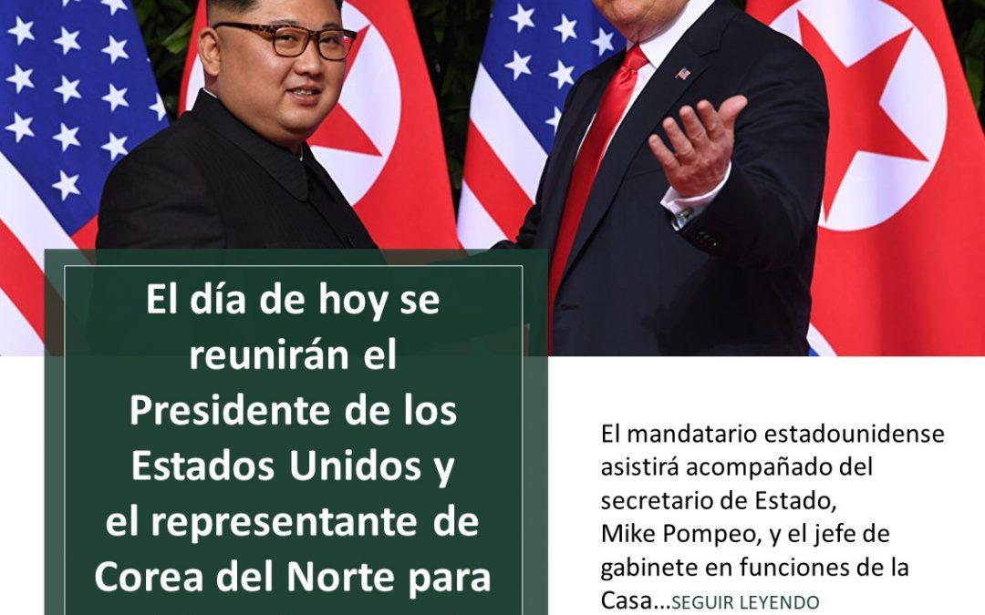 Reunión del Presidente de los Estados Unidos y el representante de Corea del Norte