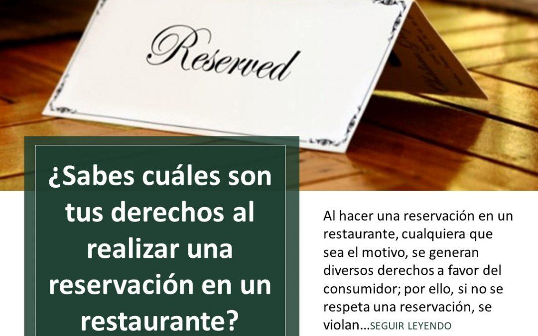¿Sabes cuáles son tus derechos al realizar una reservación en un restaurante?
