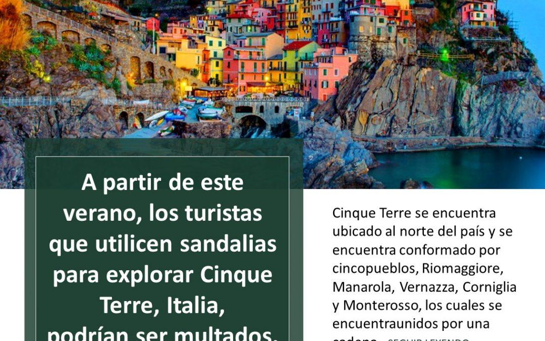 A partir de este verano, los turistas que utilicen sandalias para explorar Cinque Terre, Italia, podrían ser multados.