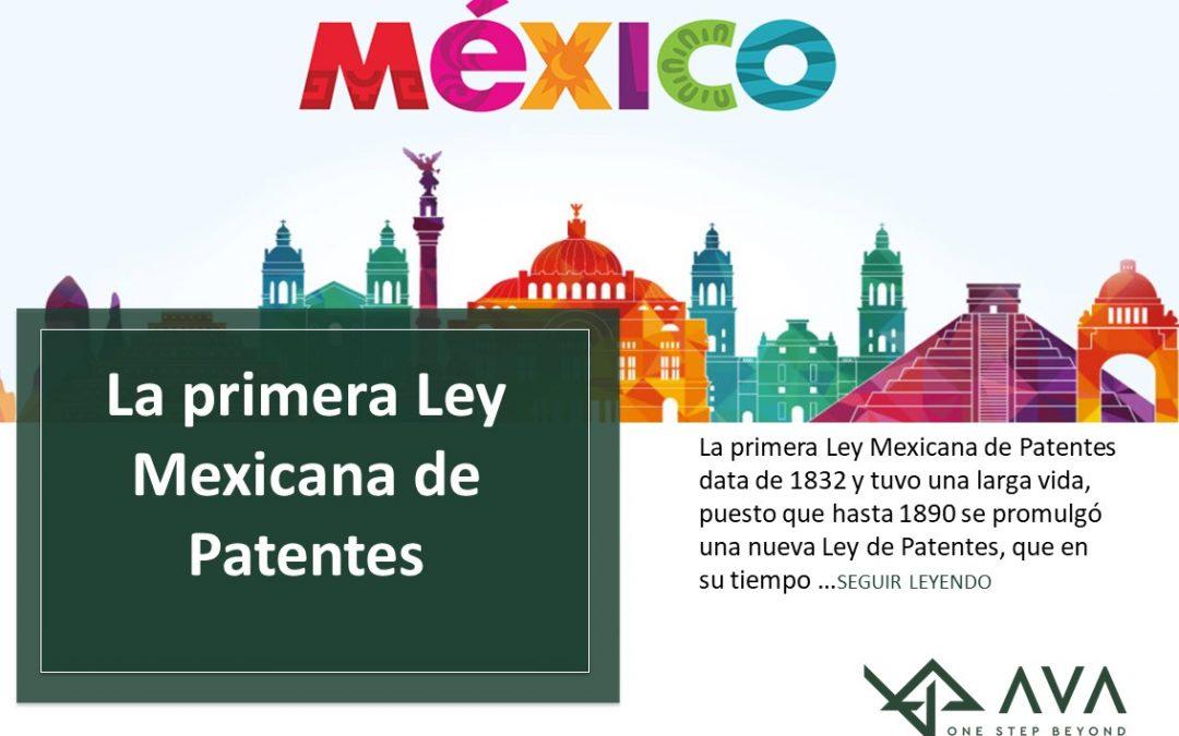 Primera Ley Mexicana de Patentes
