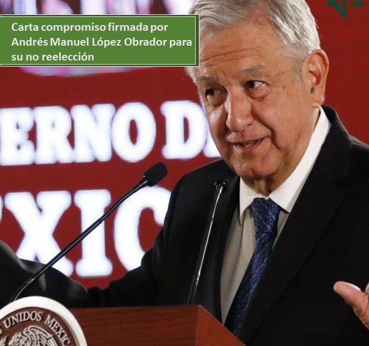 Carta compromiso firmada por Andrés Manuel López Obrador para su no reelección