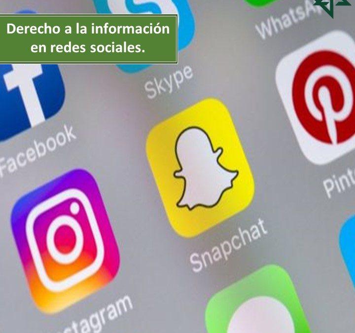 DERECHO A LA INFORMACIÓN EN REDES SOCIALES.