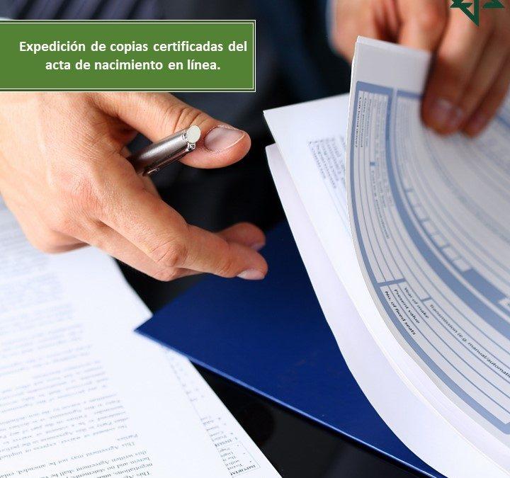 Expedición De Copias Certificadas Del Acta De Nacimiento En