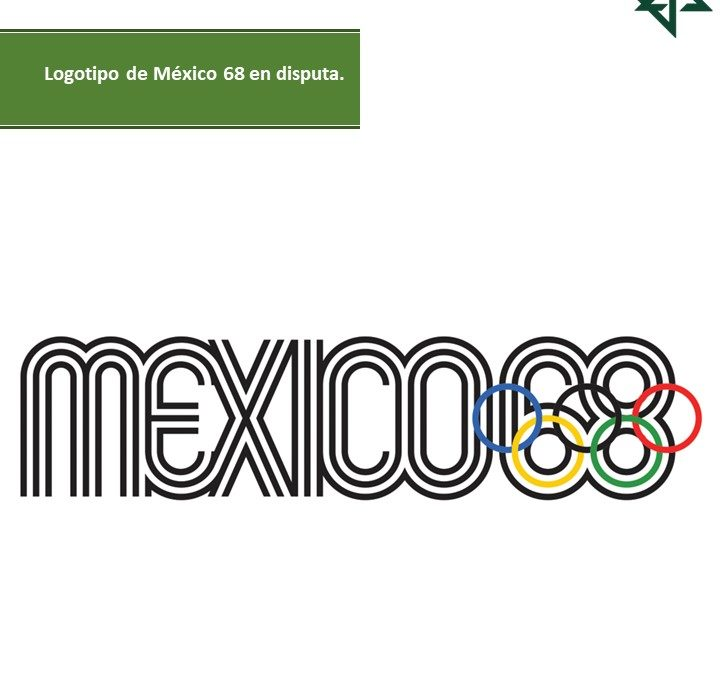 Logotipo de México 68 en disputa.