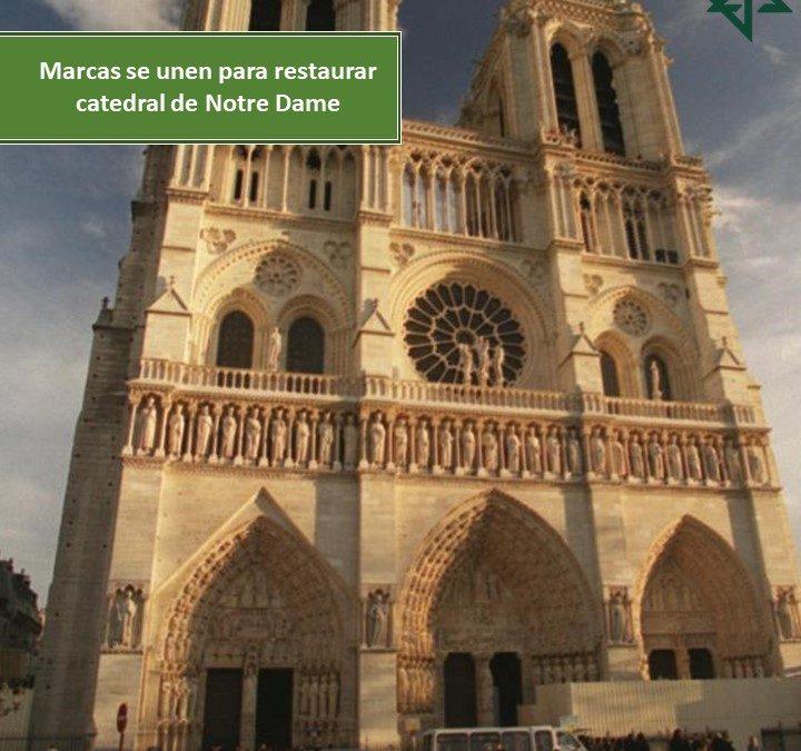Marcas se unen para restaurar Catedral de Notre Dame