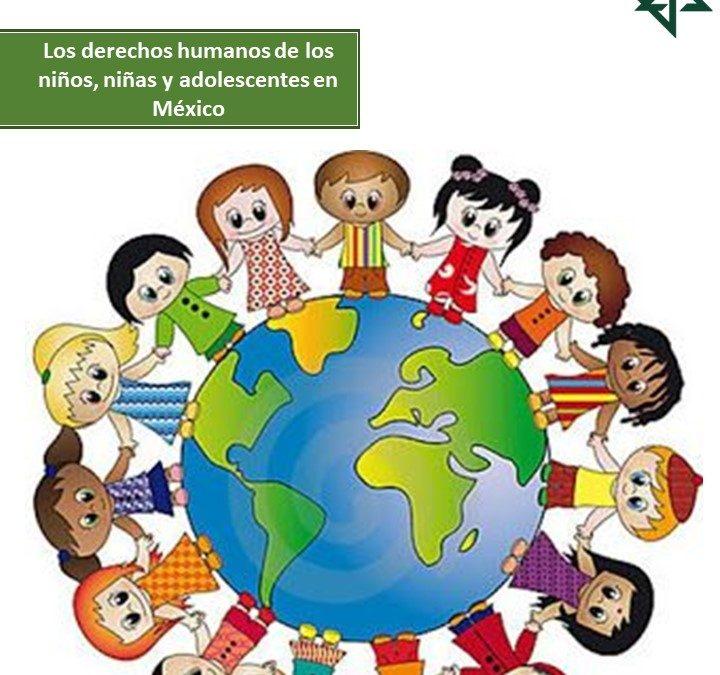 Derechos humanos de los niños, niñas y adolescentes en México