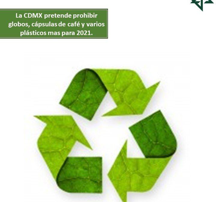La CDMX pretende prohibir globos, cápsulas de café y varios plásticos mas para 2021.
