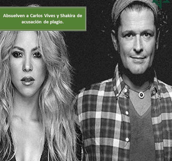 Absuelven a Carlos Vives y Shakira de acusación de plagio.