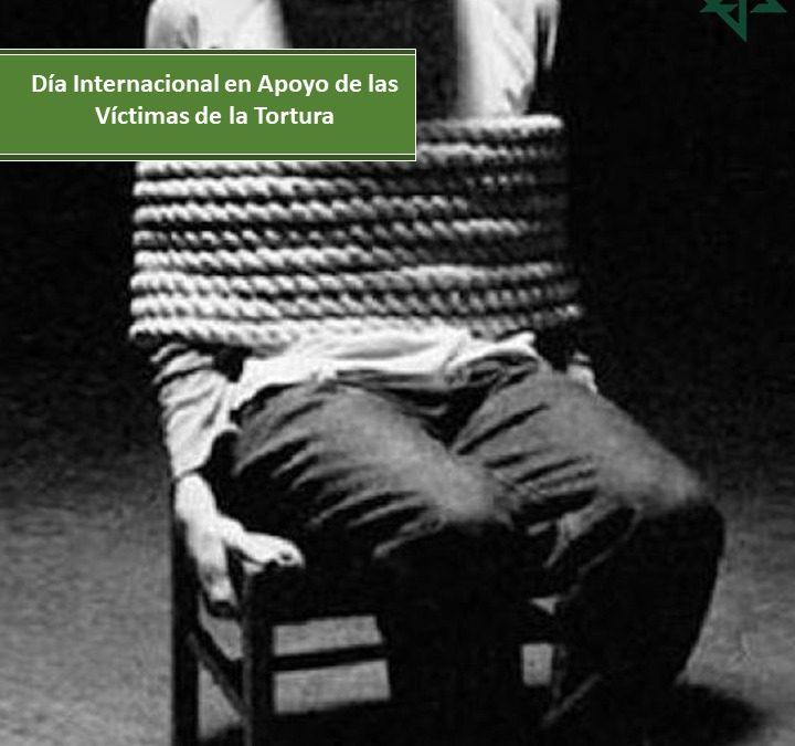 Día internacional en apoyo de las víctimas de la tortura.