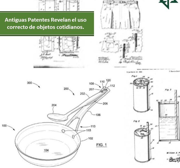 Antiguas Patentes Revelan el uso correcto de objetos cotidianos.