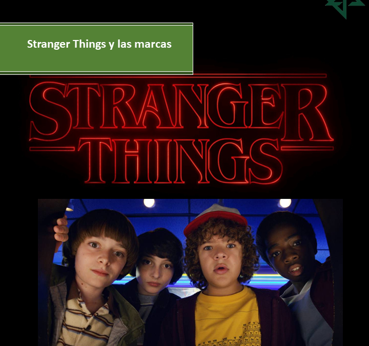 Stranger Things y las marcas