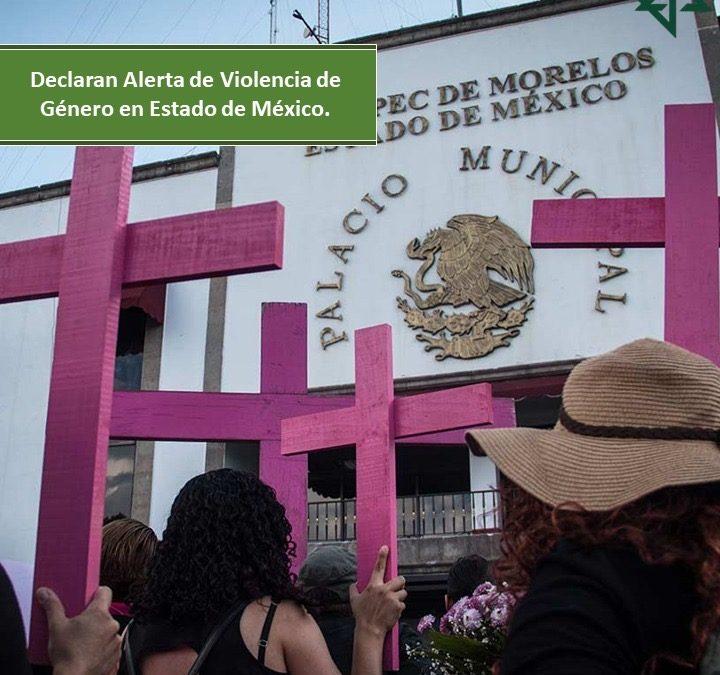 Declaran Alerta de Violencia de Género en Estado de México.