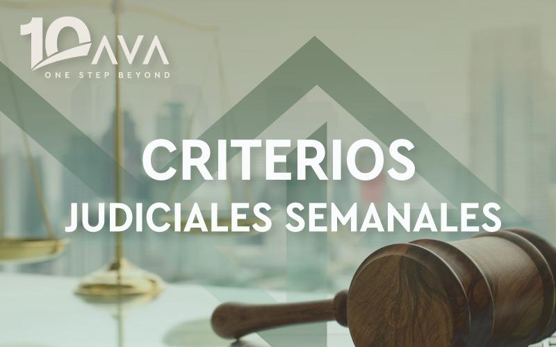 Criterios Judiciales Semanales